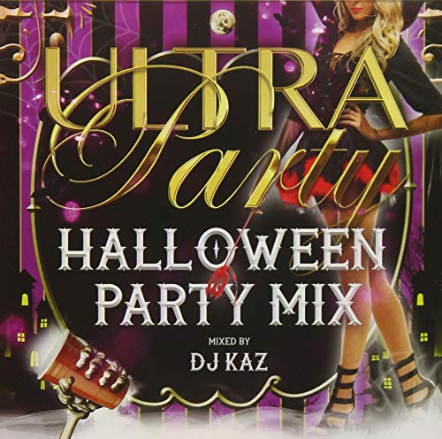Ultra Party -Halloween Party Mix- Mixed By Dj