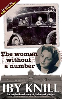 The Woman Without a Number by [Knill, Iby]