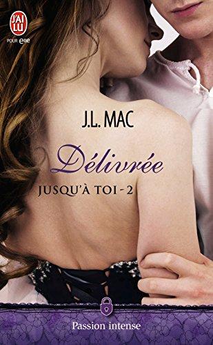 Jusqu'à toi (Tome 2) - Délivrée par [Mac, J.L.]