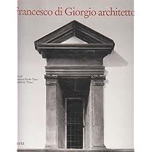 Francesco DI Giorgio Architetto