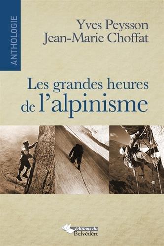 GRANDES HEURES DE L'ALPINISME