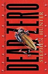 Dead Zero: A Bob Lee Swagger Novel by Stephen Hunter (2011-11-06)