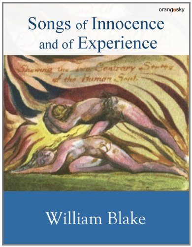 social criticism in william blakes songs of William blake: songs of innocence and experience: a casebook edmacias 5 ignorance of contemporary social problems he produced a strong social criticism in his work in an effective manner ugly facts'5 in definitive c william blake was conscious of the.