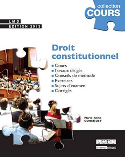 Droit constitutionnel édition 2013