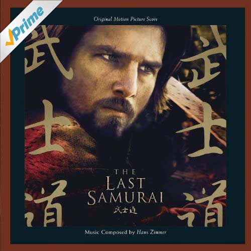 The Last Samurai: Original Motion Picture Score