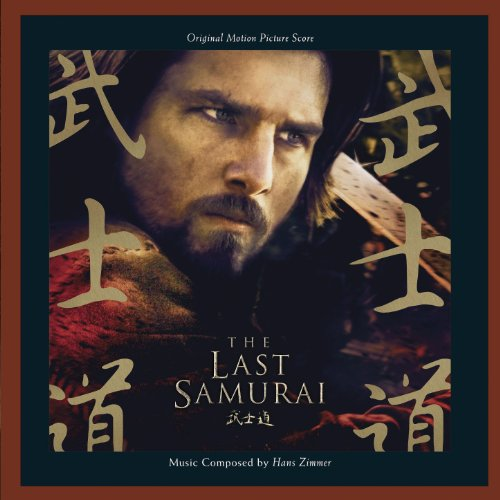 The Last Samurai: Original Mot...