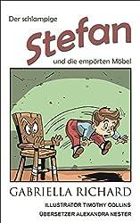 Der schlampige Stefan und die empörten Möbel (Skurril-lustige Kinderreime 2) (German Edition)