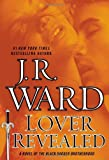 download ebook lover revealed: a novel of the black dagger brotherhood by j.r. ward (2013-07-02) pdf epub