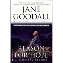 Reason For Hope: A Spiritual Journey by Jane Goodall (2004-12-13)