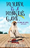 Best Ruby Books - Murder is a Monkey's Game: Mystery Review