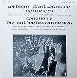 Furtwängler conducts Wagner: DIE GÖTTERDÄMMERUNG (Excerpts from the historic Covent Garden performance of 1 June, 1937) [Vinyl Doppel-LP] [Schallplatte] -