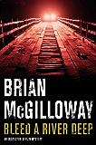 Bleed a River Deep (Inspector Devlin Mystery Series)