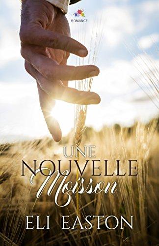 Une nouvelle moisson (MM) (French Edition)