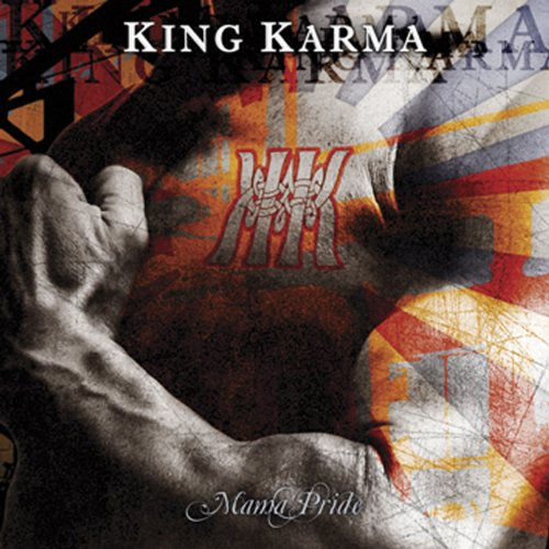 King Karma: Mama'S Pride (Audio CD)