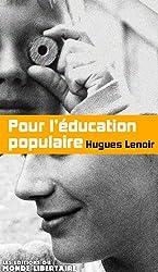 Pour l'Education Populaire (1849 - 2009)
