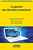 Gestion Des Identites Numeriques, La