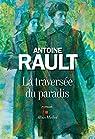 La traversée du paradis par Rault