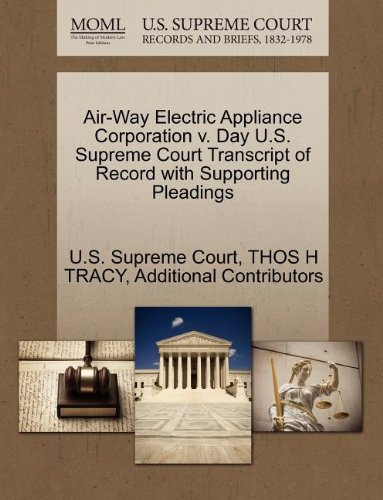 air-way-electric-appliance-corporation-v-day-us-supreme-court-transcript-of-record-with-supporting-p