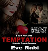 Lead me into Temptation - He may be a man  of God, but he is still just a man: A romantic suspense book about lust, betrayal and murder  (Girl on Fire Series 6)