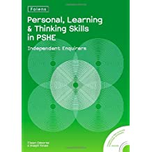 PLTS in PSHE: Independent Enquirers (Personal Learning & Thinking)