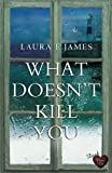 What Doesn't Kill You (Chesil Beach 3)
