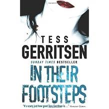 In Their Footsteps by Tess Gerritsen (2011-01-01)