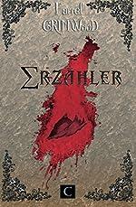 Erzähler - Le Conteur aux mille Recueils de Farrel Grimwood