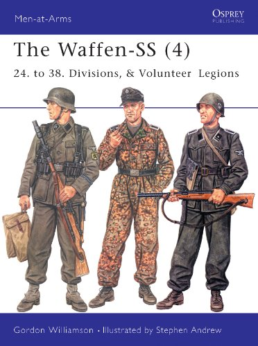 The Waffen-SS (4): 24. to 38. Divisions, & Volunteer Legions: v. 4 (Men-at-Arms) (Ss-24)