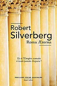 Roma Aeterna par Robert Silverberg