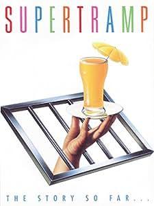 Supertramp : The Story So Far…