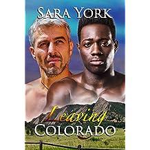 Leaving Colorado (Colorado Heart Book 9)