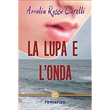 La Lupa e l'Onda (Italian Edition)