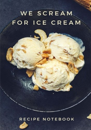 We Scream for Ice Cream Cooking Journal