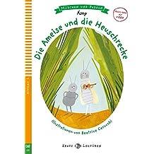 Die Ameise und die Heuschrecke: Buch und Multi-CD (ELI Fabeln und Märchen)