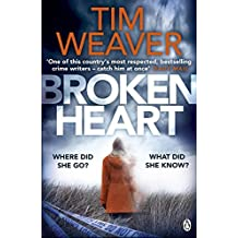 Broken Heart: David Raker #7 by Tim Weaver (2016-07-28)