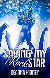 Saving My Rock Star [Lingua Inglese]