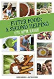 Fitter Food: A Second Helping