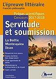 Servitude et soumission Épreuve littéraire 2017-2018 (prépas scientifiques)