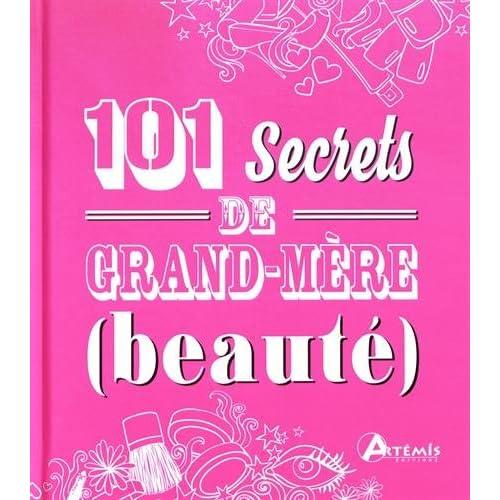 101 secrets de grand-mère (beauté)