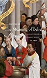 The Meaning of Belief – Religion from an Atheist`s Point of View