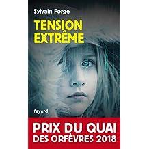 Tension extrême : Prix du Quai des orfèvres 2018