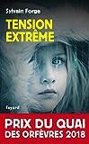 vignette de 'Tension extrême (Sylvain Forge)'