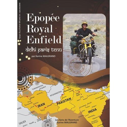 Epopée Royal Enfield (Delhi-Paris tenu)