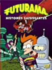 Futurama, Tome 3 - Histoires saisissantes