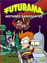 Futurama, Tome 3 : Histoires saisissantes