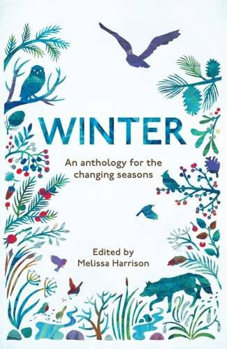 Winter: An Anthology for the Changing Seasons American Wildlife Serie