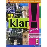 Na klar! Con e-book. Con espansione online. Per la Scuola media: 1