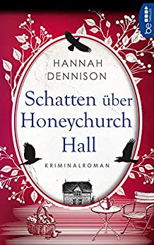 Schatten über Honeychurch Hall (Ein Kat-Stanford-Krimi 2)