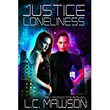 Justice/Loneliness (Aspects Book 2) (English Edition)