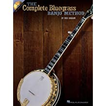 The Complete Bluegrass Banjo Method by Fred Sokolow (2003-04-01)